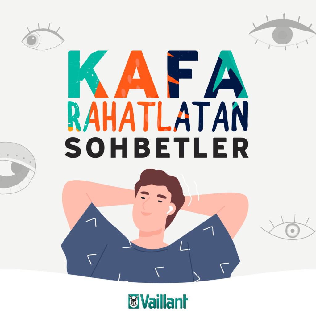 1587728149_Vaillant_Kafa_Rahatlatan_Sohbetler_