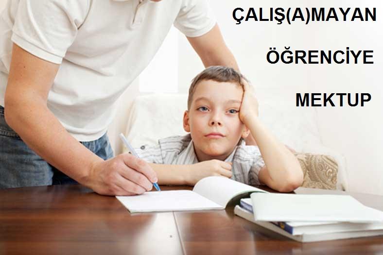 CALISAMAYAN-OGRENCIYE-MEKTUP